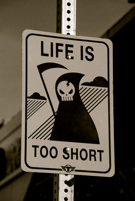 life-is-too-short!
